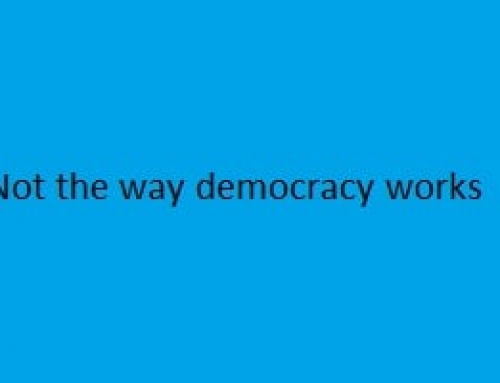 That is not the way Democracy works.