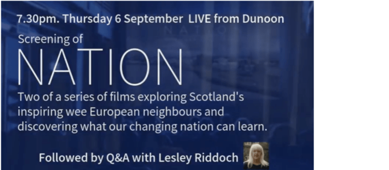 Lesley Riddoch Nation Screening Q and A  Only. Dunoon Cinema 6th September